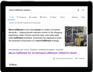 ARPR client Dematic captured the #1 spot and got a featured snippet for its micro-fulfillment solution.