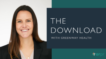 ARPR client Greenway Health shares healthcare marketing tips and how to build a robust client-agency partnership.